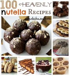 100 heavenly nutella recipes. Possibly the best pin ever!!