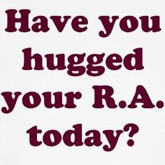 Have you Hugged your RA Today Possible poster