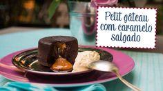 Petit Gâteau com caramelo salgado - O Chef e a Chata em Paris