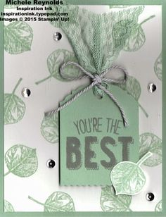 """Handmade card using Stampin' Up! products - Vintage Leaves Photopolymer Stamp Set, Friendly Wishes Stamp Set, Metallics Sequin Assortment, Ornate Tag Topper Punch, 1"""" Dotted Lace Trim, Thick Baker's Twine, Leaflets Framelits, Stampin' Trimmer Rotary Addition, and Small Scallop Rotary Cutting Blade.  By Michele Reynolds, Inspiration Ink.  #stampinup #inspirationink #vintageleaves #friendlywishes"""