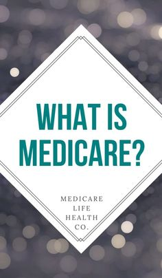 What is Medicare? Learn the basics of the Medicare Health Care System and Medicare Insurance. From Medicare Life Health - Health Care in Retirement Insurance Agency, Health Insurance Companies, Affordable Health Insurance, Long Term Care Insurance, Aging Parents, Nursing Care, Elderly Care, Caregiver, Budgeting