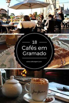 18 cafés para curtir em Gramado e Canela , Serra Gaúcha