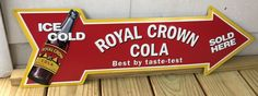 ROYAL CROWN COLA Ice Cold Sold Here Arrow Shape Metal Sign RC Cola Soda | Collectibles, Advertising, Soda | eBay!