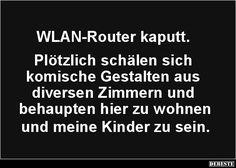 WLAN-Router kaputt. Plötzlich schälen sich komische Gestalten..   Lustige Bilder, Sprüche, Witze, echt lustig