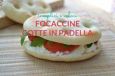 Focaccine cotte in padella