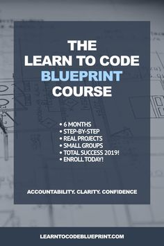 Want to Learn to Code and change careers in Need a blueprint and some accountability to get it done? Well, enrollment is now open for my step-by-step Learn to Code Blueprint Course. Make 2019 the year to learn to code and land that developer job. Learn Programming, Computer Programming, Computer Science, Learn Computer Coding, Learn Coding, Online Coding Courses, Coding Tutorials, Video Tutorials, Coding For Beginners