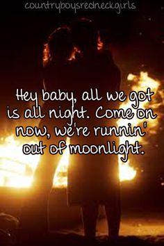 Runnin' Outta Moonlight-Randy Houser