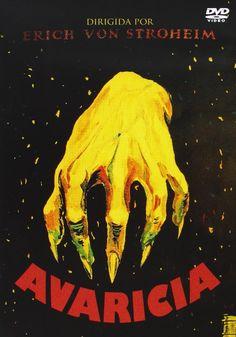 Avaricia [Recurso electrónico] / dirigida por Erich von Stroheim