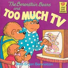 Google Image Result for http://www.neatsolutions.com/Images/Products/B/berensteinBears_tooMuchTV.jpg