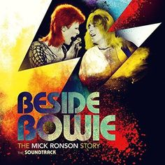 Original Soundtrack (OST) from the film Beside Bowie: The Mick Ronson Story (2017). Film music composed by Various Artists.    Beside Bowie: The Mick Ronson Story The Soundtrack - #documentary film #DavidBowie #MickRonson #EltonJohn #IanHunter