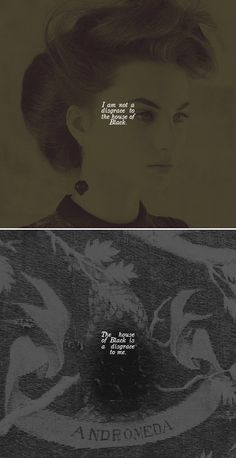 Andromeda Tonks: I am not a disgrace to House Black. House Black is a disgrace to me. #hp