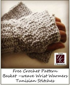 Free Crochet Pattern - Basket-weave Wrist Warmers by Yarn Obsession