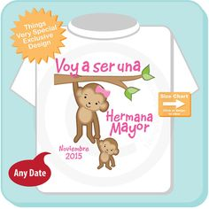 Spanish I'm Going to Be A Big Sister Shirt by ThingsVerySpecial