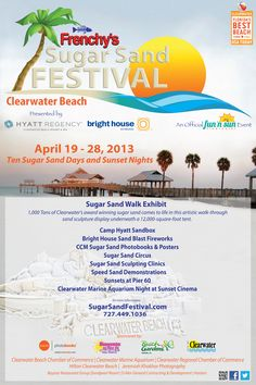 Call 727-360-6957 to the Tampa Bay Beaches Chamber office for tickets to the first Frenchy's Sugar Sand Festival on Clearwater Beach, beginning April 19, 2013.