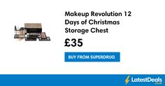 Makeup Revolution 12 Days of Christmas Storage Chest, £35 at Superdrug