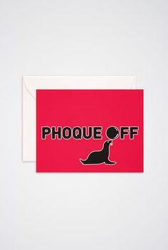 Phoque Off Greeting Card - Main and Local Of Montreal, Stationery, Greeting Cards, Company Logo, Art Prints, Logos, Seals, Stationeries, Stationery Shop