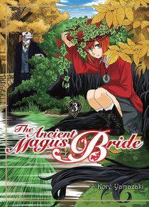 Manga : The Ancient Magus Bride - Site de opaledefeu !