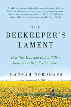 The Beekeeper's Lament: How One Man and Half a Billion Honey Bees Help Feed America ($1.99 Kindle, B, Kobo), by Hannah Nordhaus [HarperCollins], is one I'd recommend to anyone that eats and is concerned both about the cost of food (everything from squash to almonds) and getting food locally. I know that our bees declined at the same time and for seemingly no reason (and that continues - we don't have bees at all after the winter, some years).