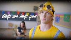 Logan paul help me help you