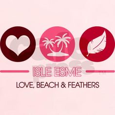 love, beaches, & feathers ...