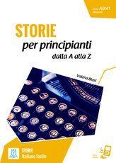 STORIE per principianti -  dalla A alla Z - Letture - serie STORIE - ALMA Edizioni - Il piacere di imparare l'italiano - Corsi di Lingua - Corsi di Italiano - Materiale didattico