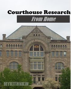 My Kith N Kin: Courthouse Research From Home. Click here to learn how to view hundreds of courthouse records from home...for FREE! #familysearch #records #probate #genealogy