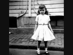 """William Fitzsimmons - 'When You Were Young' ... from the great album """"Until When We Are Ghosts"""" -YouTube"""