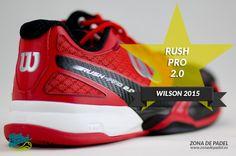 Zapatillas de #Padel #Wilson Rush Pro 2.0, nuevo modelo 2015, de una de las mejores zapatillas que hay en el mercado