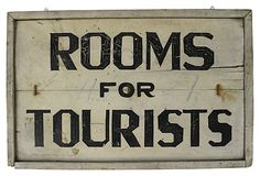 """Rooms for Tourists Sign 