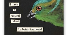 Liked on Pinterest: Irrational Magnet - Bird - Humor - Gift - Stocking Stuffer - Mincing Mockingbird