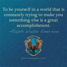 Emerson quote for Ravenclaw