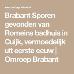 Brabant Sporen gevonden van Romeins badhuis in Cuijk, vermoedelijk uit eerste eeuw | Omroep Brabant Math Equations