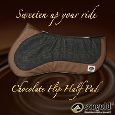 Make your rider a bit sweeter with the Chocolate Flip Half Pad #flippinggenius