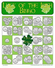 Luck of the Irish: St. Patrick's Day Adding Coins Bingo Cards.  30 Cards in all!  See who in your class has the luck of the Irish!
