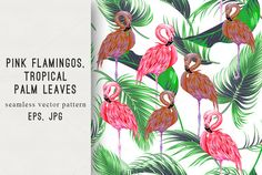 Pink flamingos,leaves pattern by Tropicana on @creativemarket