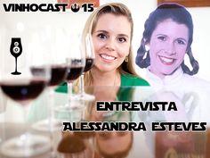 Vinhocast #15 – Entrevista Alessandra Esteves