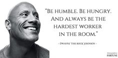 Advice from the Rock on being successful