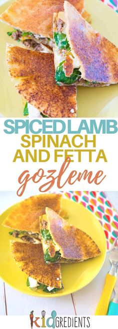 Spiced lamb, fetta and spinach gozleme, the perfect midweek meal.  Easy to make and super kid friendly.  #kidsfood #gozleme #easy meal #familydinner #familyfood  via @kidgredients