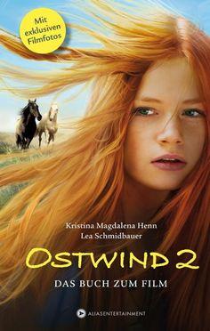 Ostwind 2 - Das Buch zum Film - Kristina Magdalena Henn, Lea Schmidbauer #kids #books #genialokal