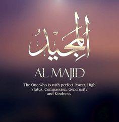 Names Of Allah ❤️ المجيد