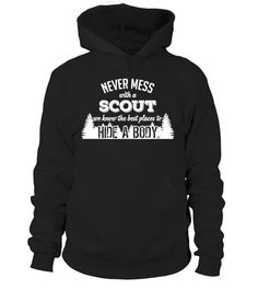 Never mess with a scout!  #gift #idea #shirt #image #funny #campingshirt #new