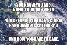 Best 25 Hurricane Memes Funny But seriously, hurricanes are not funny. Protect your home or business with a beautiful custom hurricane resistant impact door from Florida Impact Doors Florida Meme, Florida Girl, Florida Living, Funny Memes, Hilarious, Jokes, Funny Vid, Funny Captions, Tatoo