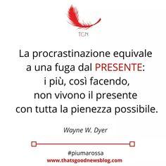 Procrastinazione Wayne W Dyer