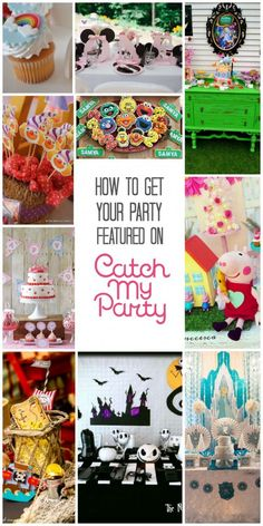 Love party planning and throwing parties? Want to get featured? Here are tips for getting your party featured on CatchMyParty.com!