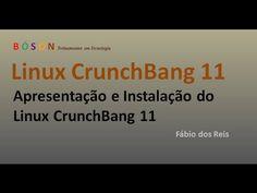 #Linux #CrunchBang 11 - Apresentação e Instalação - YouTube