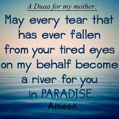 Please ya Allah make my mums life easy and problems free every tear that has drop out her eyes due to me make it a river of peace for her. Forgive me ever hurting her but now my eyes are open never will I ever leave her side again for anyone. Mothers Love Quotes, Mother Quotes, Sweet Love Words, Cool Words, Islamic Inspirational Quotes, Islamic Quotes, Islamic Images, Islamic Videos, Mother In Islam