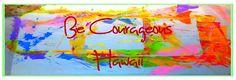 Be courageous Hawaii!!!