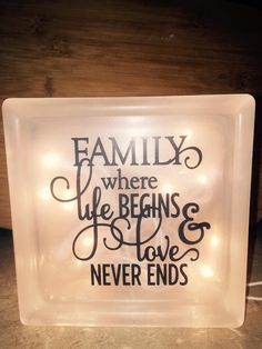 Glass Block - Light - Family Sign - Night Light - Glass Light - Family decor - Gift - Gift for Mom - Wedding Gift - Bridal Shower - Birthday