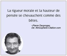 Citation de Pierre Desproges – Proverbes Populaires