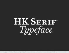 HK Serif by Hanken Design Co. on @creativemarket